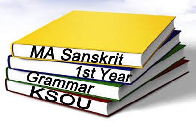 MA Sanskrit 1st Year Grammar (KSOU) - Kaaraka and Samaasa from Siddhanta Kaumudi