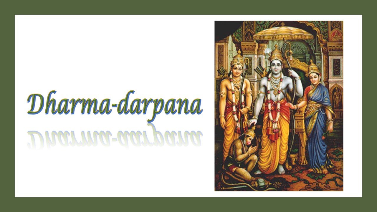 Dharmadarpana - A mirror to Dharma through the conversations of Valmiki Ramayanam