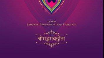 Learn Sanskrit Pronunciation through Bhagavadgita