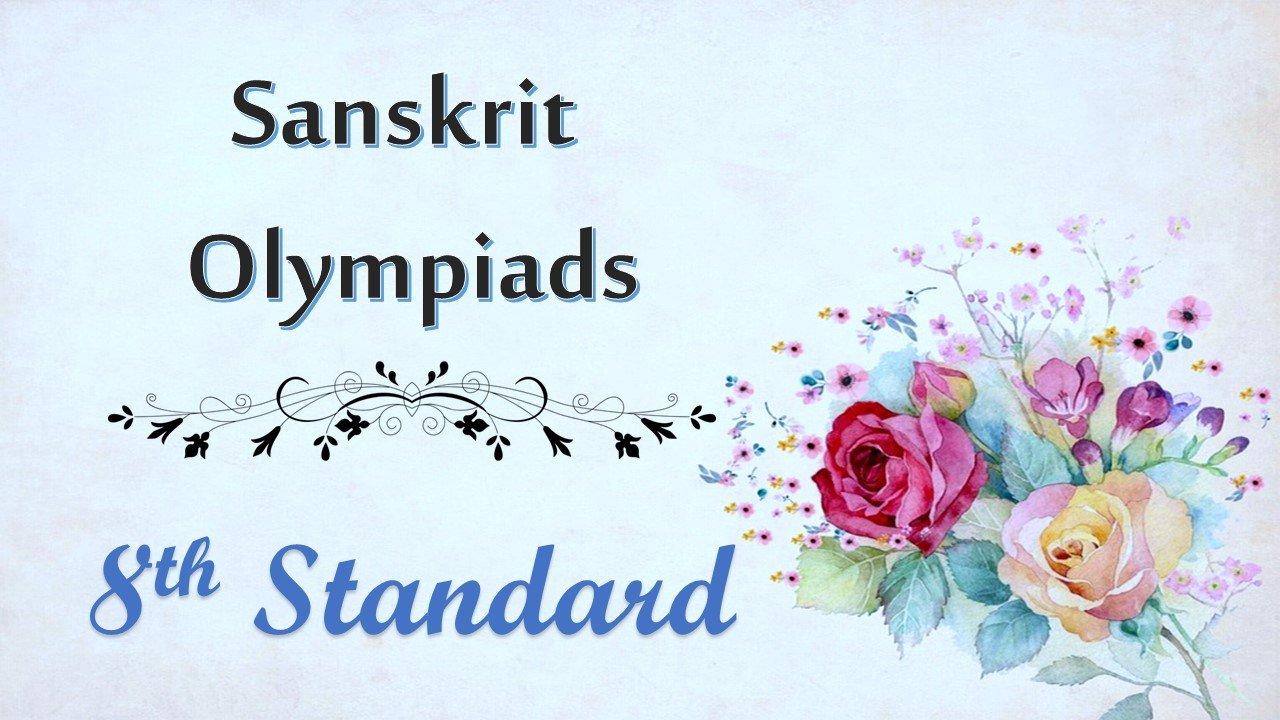 Sanskrit Olympiad Preparation - 8th Std